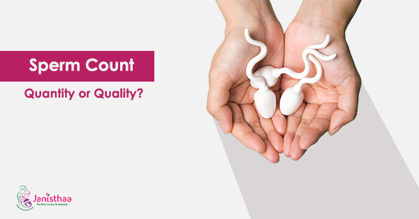 Sperm Count - Quantity or Quality?- Best Ways to Increase Sperm Count?